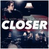 Closer - The Chainsmokers feat. Halsey Cover (Alex Goot feat. Against The Current)