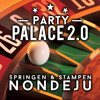 Party Palace 17 2.0 // Springen & Stampen Nondeju //