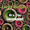 Leroy Burgess - Weekend - Jonny Montana & Craig Stewart Remix (Cool Million)