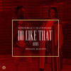 Korede Bello Ft. Kelly Rowland - Do like That Remix