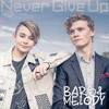 Bars And Melody - Never Give Up (Official Audio)