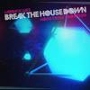 Break The House Down (Noise Frenzy Bootleg) FREE DOWNLOAD