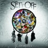 Set It Off -  Thoughts That Breathe