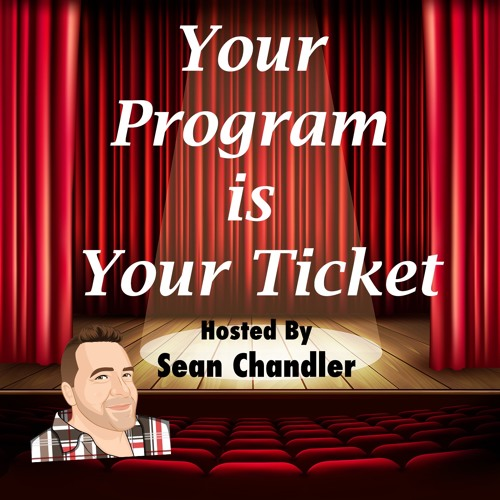 Your Program Is Your Ticket-Ep002-Indie Theater's Martin Denton