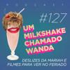 #127 - Deslizes da Mariah e Filmes para ver no Feriado