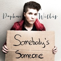 Daphne Willis - Somebody's Someone