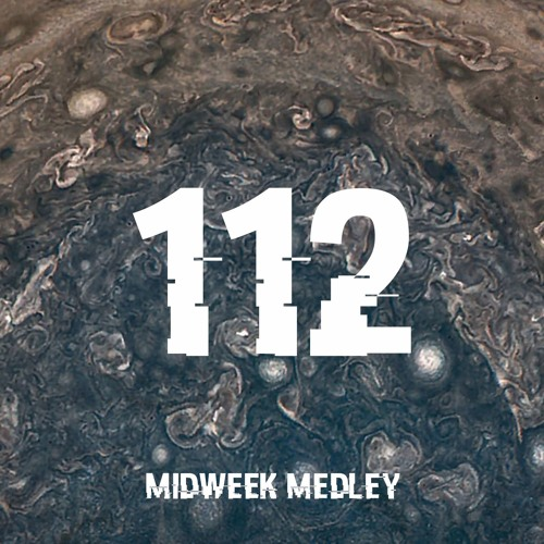 Closed Sessions Midweek Medley - 112