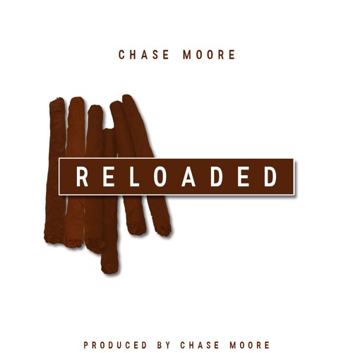Reloaded (prod. by Chase Moore)
