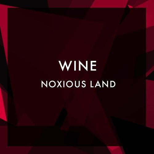 Noxious Land