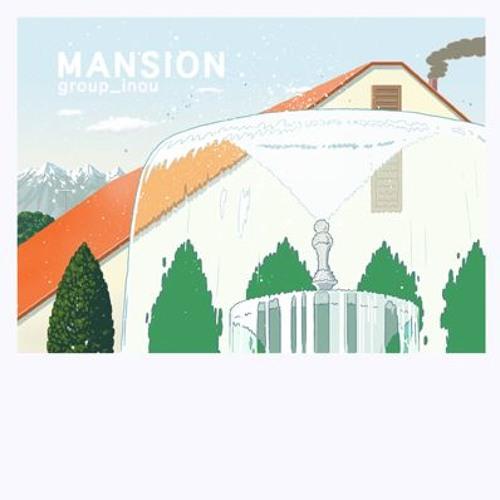 group_inou - MANSION (matsu & take's 10th floor mix instrumental)