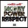 MONTEGA CARTEL - MONEY POWER RESPECT (FREESTYLE)