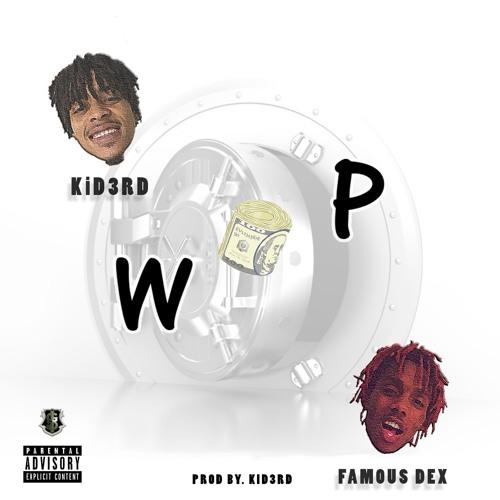 WOP - Ft. Famous Dex