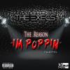 The Execs - The Reason I'm Poppin