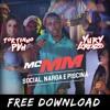 MC MM - Social, Narga E Piscina (Yuri Lorenzo & Tortinho PVH Bootleg) BUY = FREE DOWNLOAD