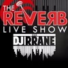 RLS EP192 - Reverb Live Show Music music and more Music