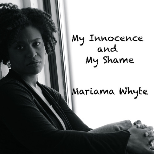 My Innocence and My Shame