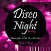 Disco Night Mashup (Alaia&Gallo - IceMc - Bros - Kim Lukas) Fader J Rmx
