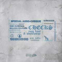 Checks Ft. Smokepurpp & Yung Bans (Prod. Diablo)