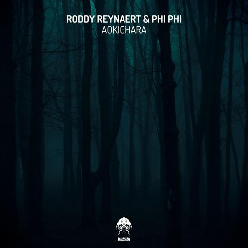 Roddy Reynaert & Phi Phi - Aokighara - Original Mix (Bonzai Progressive) - PREVIEW