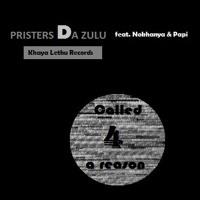 Pristers Da Zulu Ft. Khanyi,Paballo&Charlie (Khaya Lethu Records)