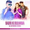 Badri_Ki_Dhulania_(Dance mix)_DJ_Geetanshu