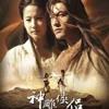 Return Of The Condor Heroes 2006 OST (Opening) - Tian Xia Wu Shuang By Jane Shang