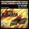 Antoine Clamaran & Nacho Chapado - Let You Down (Big Room Drums Mix) GUAREBER RECORDINGS