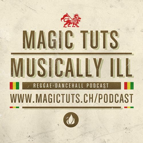 MAGIC TUTS - Musically Ill N°94