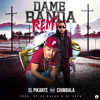 El Pikante Ft Chimbala - Dame Banda (Official Remix) (Prod by Dj Rasuk & Dj Saca)
