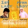 Fyha Lady Ft 1st Lady (Ice Queen) - Basa Ramakabata