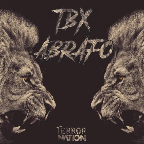 TBX - Abrafo (Original Mix) [Terror Nation Exclusive]