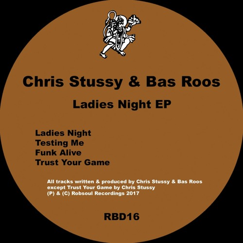 Chris Stussy & Bas Roos - Ladies Night EP (03.03.2017)