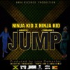 Ninja Kid (Jamaica) Ft Ninja Kid(Zimbabwe) - Jump