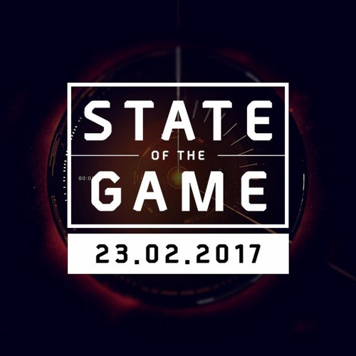 State of the Game: 23/02/2017