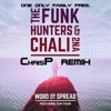 The Funk Hunters & Chali 2na - WORD TO SPREAD (ChrisP Drum & Bass Remix) MASTER [FREE DOWNLOAD]