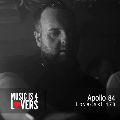 Lovecast Episode 173 - Apollo 84 [Musicis4Lovers.com]