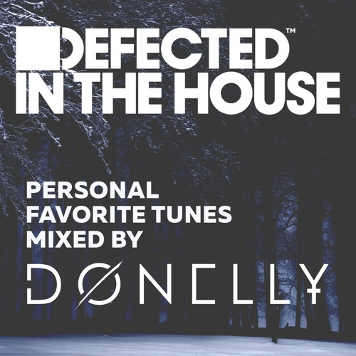 Defected in the House - Mixed by DONELLY