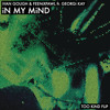 Ivan Gough & Feenixpawl ft. Georgi Kay - In My Mind (TOO KIND Flip)