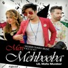 Meri Mehooba Sid rapper ft DJ Danny Salman Shaikh mp3 song