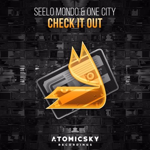Seelo Mondo & ONE CITY - Check It Out (Original Mix)