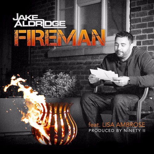 Jake Aldridge - Fireman feat. Lisa Ambrose
