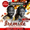 Speechless - Iremide (My Blessing Is Here)