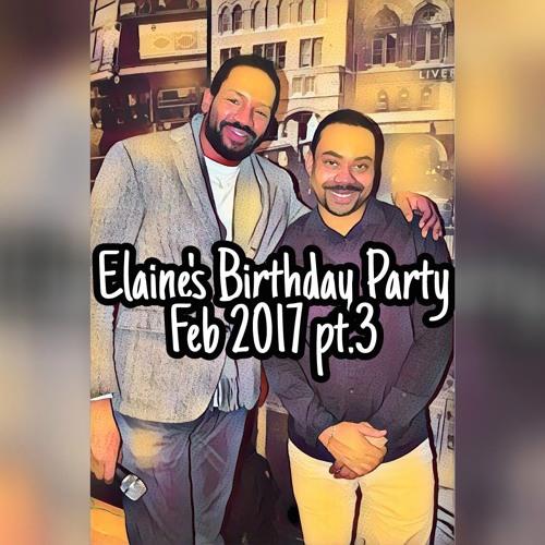 Elaine's 50th party pt.3