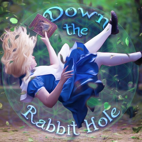 Down the Rabbit Hole 2017 by Living Prism | Free Listening ...