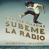 [85 - 98 - 128] -Subeme La Radio -Enrique Iglesias Ft.Descemer Bueno, ZionY Lennox  [BESU]DJ LINCER