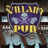 Villain Pub Theme Song - HISHE