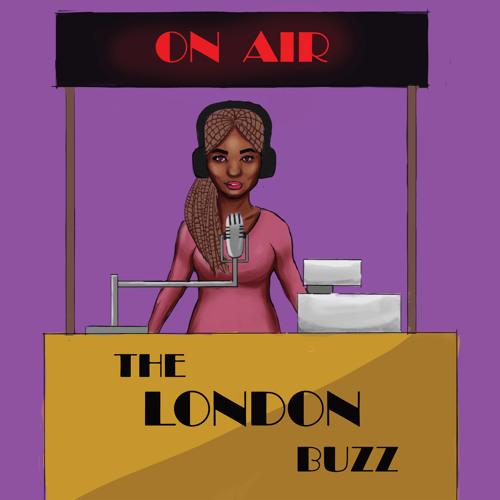 The London Buzz Episode 1 – Filthy Rebena and Propel