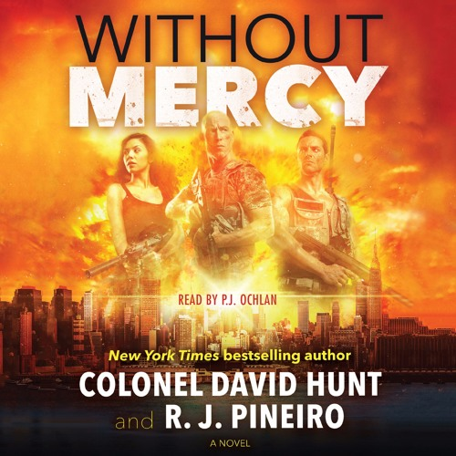 Without Mercy by Colonel David Hunt and R.J. Pineiro, audiobook excerpt