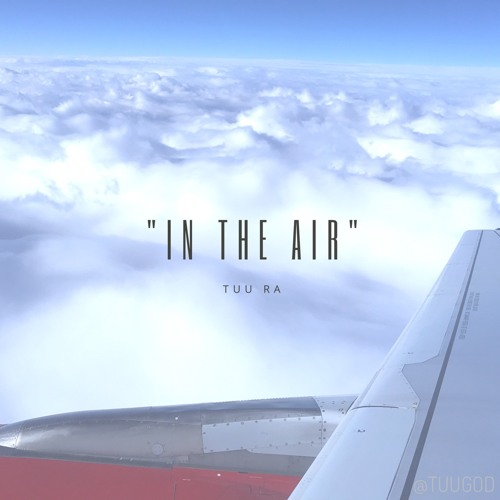 In The Air - (prod. by SinitusTempo)