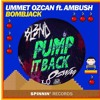 Bombjack Vs PUMP IT BACK (Oswag mashup)